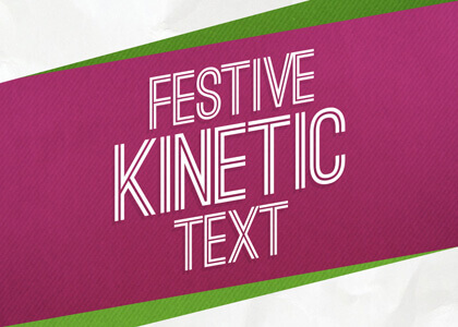 Festive_Kinetic_Text After Effects Template