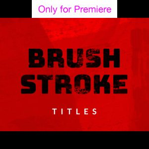 Brush Stroke Title Motion Graphics Template for Premiere Pro
