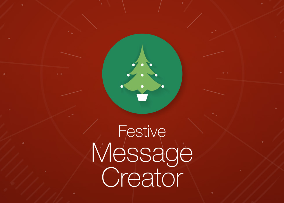 Festive Message Creator Feature