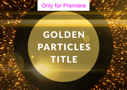 Golden Particles Titles Motion Graphics Template for Premiere Pro