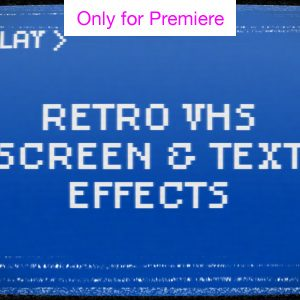 Retro VHS Screen and Text Effects – Motion Graphics Template