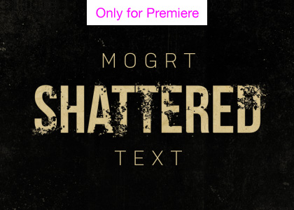 Shattered Text Motion Graphics Template for Premiere Pro