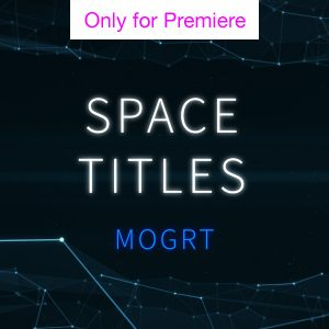 Space Titles Motion Graphics Template for Premiere Pro