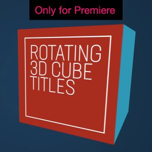 3D Cube Titles Motion Graphics Template for Premiere Pro