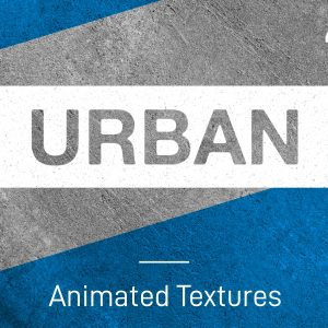 URBAN – 4K Animated Texture Pack