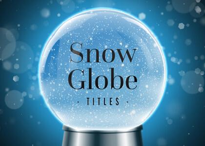 Winter Snow Globe Journey Titles Premier Pro MOGRT Feature