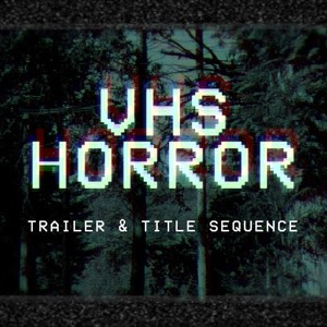 VHS_Horror_Trailer After Effects Template