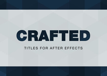 Crafted_Titles After Effects Template