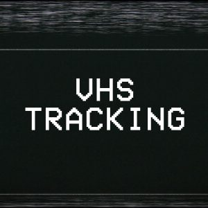 VHS Tracking Clip