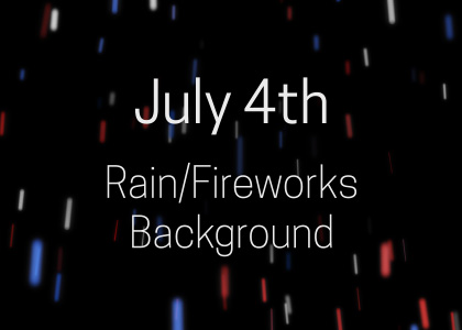 Free July 4th rain overlay effect video background