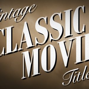 Vintage Classic Movie Title Free MOGRT Feature