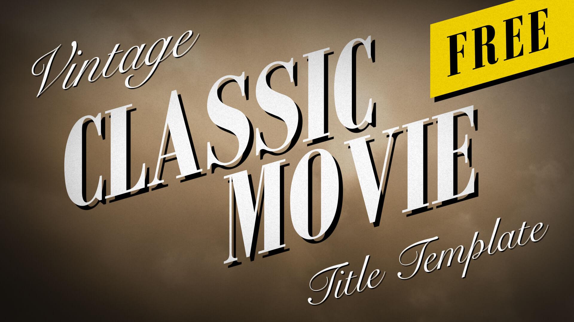 Vintage Classic Movie Titles - Free Premiere Pro MOGRT Template