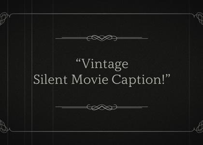 Vintage Silent Movie Caption Title Premier Pro Template